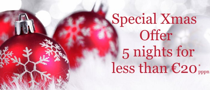 Xmas Offer - less than 20 Euros per person per day
